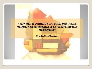 BUNDLE O PAQUETE DE MEDIDAS PARA NEUMONIA ASOCIADA