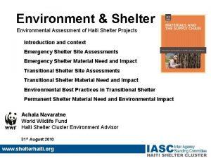 Environment Shelter Environmental Assessment of Haiti Shelter Projects