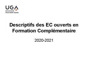 Descriptifs des EC ouverts en Formation Complmentaire 2020