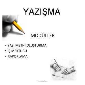 YAZIMA MODLLER YAZI METN OLUTURMA MEKTUBU RAPORLAMA www