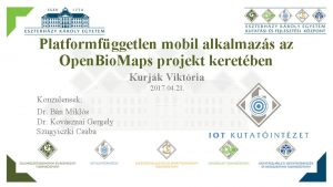 Platformfggetlen mobil alkalmazs az Open Bio Maps projekt