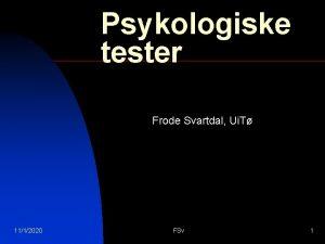 Psykologiske tester Frode Svartdal Ui T 1112020 FSv
