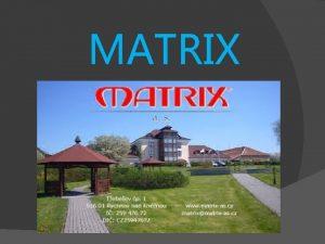 MATRIX ZALOEN 12 1991 jako MATRIX s r