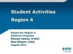 Student Activities Region 4 Report for Region 4