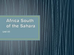 Africa South of the Sahara Unit VII Housekeeping