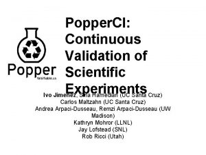 Popper CI Continuous Validation of Scientific Experiments Ivo
