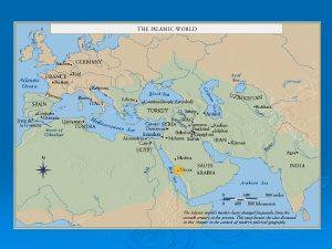 Islamic World Islamic Era Chronology 570 CE Birth