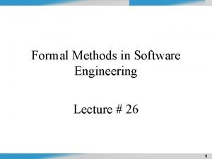 Design and Analysis of Algorithms Formal Methods in