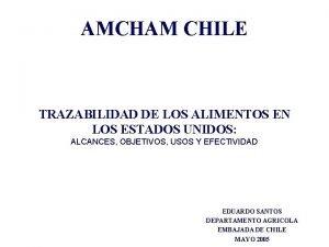 AMCHAM CHILE TRAZABILIDAD DE LOS ALIMENTOS EN LOS