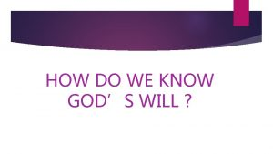 HOW DO WE KNOW GODS WILL JOHN WESLEY