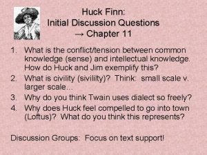 Huck Finn Initial Discussion Questions Chapter 11 1