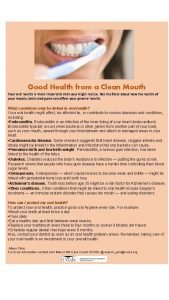 Good Health from a Clean Mouth Your oral