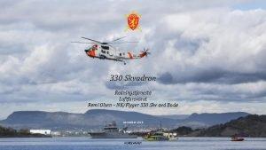 330 Skvadron Redningstjeneste Luftforsvaret Remi Olsen NKFlyger 330