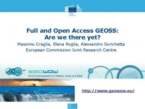 Full and Open Access GEOSS Are we there