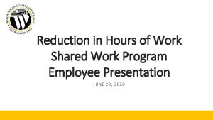 Reduction in Hours of Work Shared Work Program