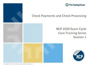 Check Payments and Check Processing NCP 2020 Exam