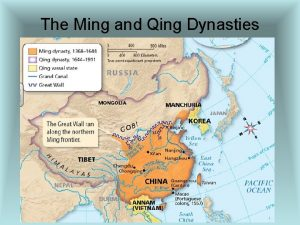 The Ming and Qing Dynasties China under Ming