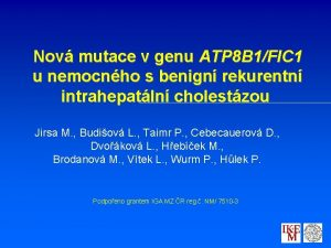 Nov mutace v genu ATP 8 B 1FIC