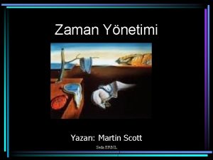 Zaman Ynetimi Yazar Martin Scott Seda ERBL Kaliteli