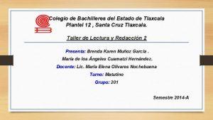 Colegio de Bachilleres del Estado de Tlaxcala Plantel