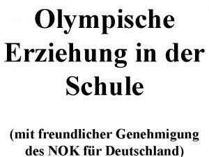 Olympische Erziehung in der Schule mit freundlicher Genehmigung