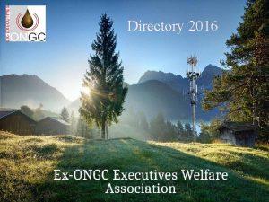 Directory 2016 ExONGC Executives Welfare Association Telephone Directory