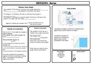 REVISION Motion Distancetime Graphs Using Graphs The gradient