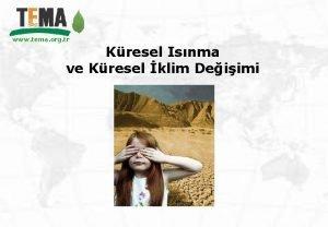 www tema org tr Kresel Isnma ve Kresel