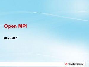 Open MPI China MCP 1 Agenda MPI Overview
