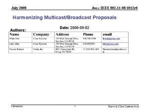 July 2008 doc IEEE 802 11 081012 r
