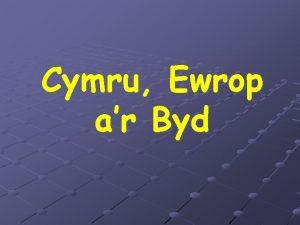 Cymru Ewrop ar Byd Sgiliau Allweddol Cymru Ewrop
