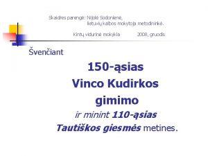 Skaidres pareng Nijol Sodonien lietuvi kalbos mokytoja metodinink