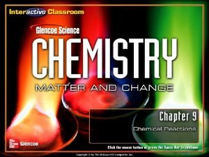 Chemical Reactions Section 9 1 Reactions and Equations