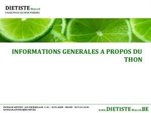 DIETISTE Brussel PASSIE VOOR GEZONDE VOEDING INFORMATIONS GENERALES