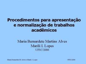 Procedimentos para apresentao e normalizao de trabalhos acadmicos