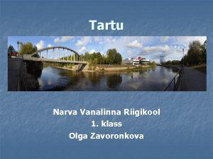Tartu Narva Vanalinna Riigikool 1 klass Olga Zavoronkova