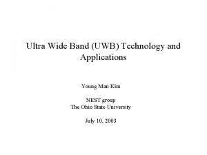 Ultra Wide Band UWB Technology and Applications Young