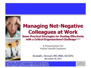 Managing NetNegative Colleagues at Work Some Practical Strategies