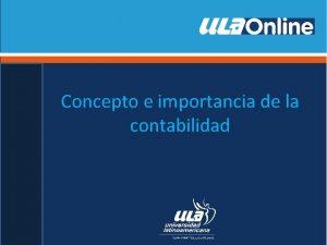 Concepto e importancia de la contabilidad Concepto de