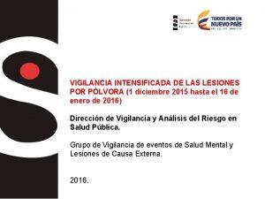 VIGILANCIA INTENSIFICADA DE LAS LESIONES POR PLVORA 1