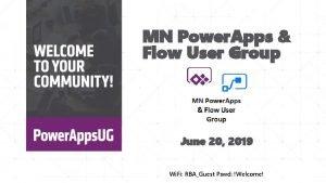 MN Power Apps Flow User Group June 20