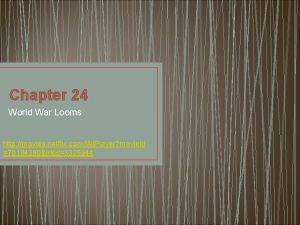 Chapter 24 World War Looms http movies netflix