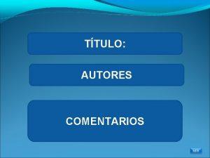TTULO AUTORES COMENTARIOS MPR TTULO WEBQUEST INTRODUCCIN PROCESO