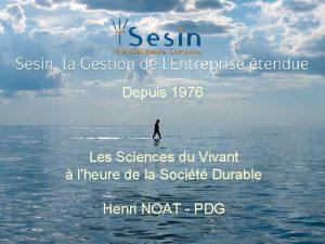Depuis 1976 Les Sciences du Vivant lheure de