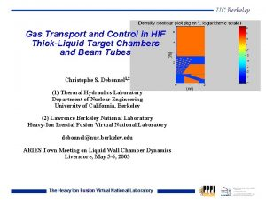 UC Berkeley Gas Transport and Control in HIF