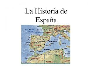 La Historia de Espaa Cada cultura tiene pocas