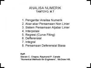 ANALISA NUMERIK TAMTOYO M T 1 Pengantar Analisa