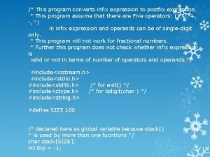 This program converts infix expression to postfix expression
