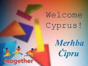 Welcome Cyprus Merba ipru Malta Malta The island