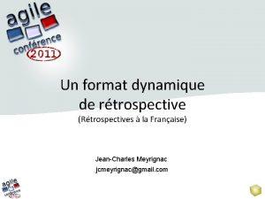 Un format dynamique de rtrospective Rtrospectives la Franaise